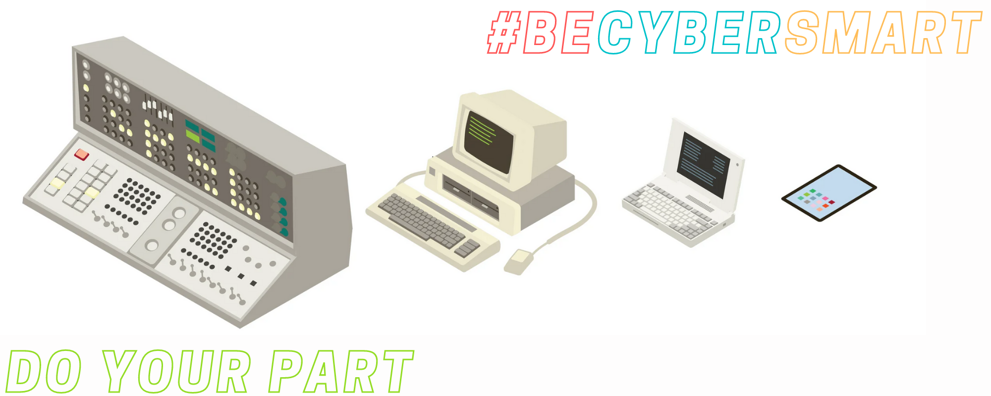 "Image of computers with the text: ""Do Your Part. #BeCyberSmart."""
